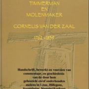 Kroniek van de Lisser timmerman en molenmaker Cornelis van der Zaal